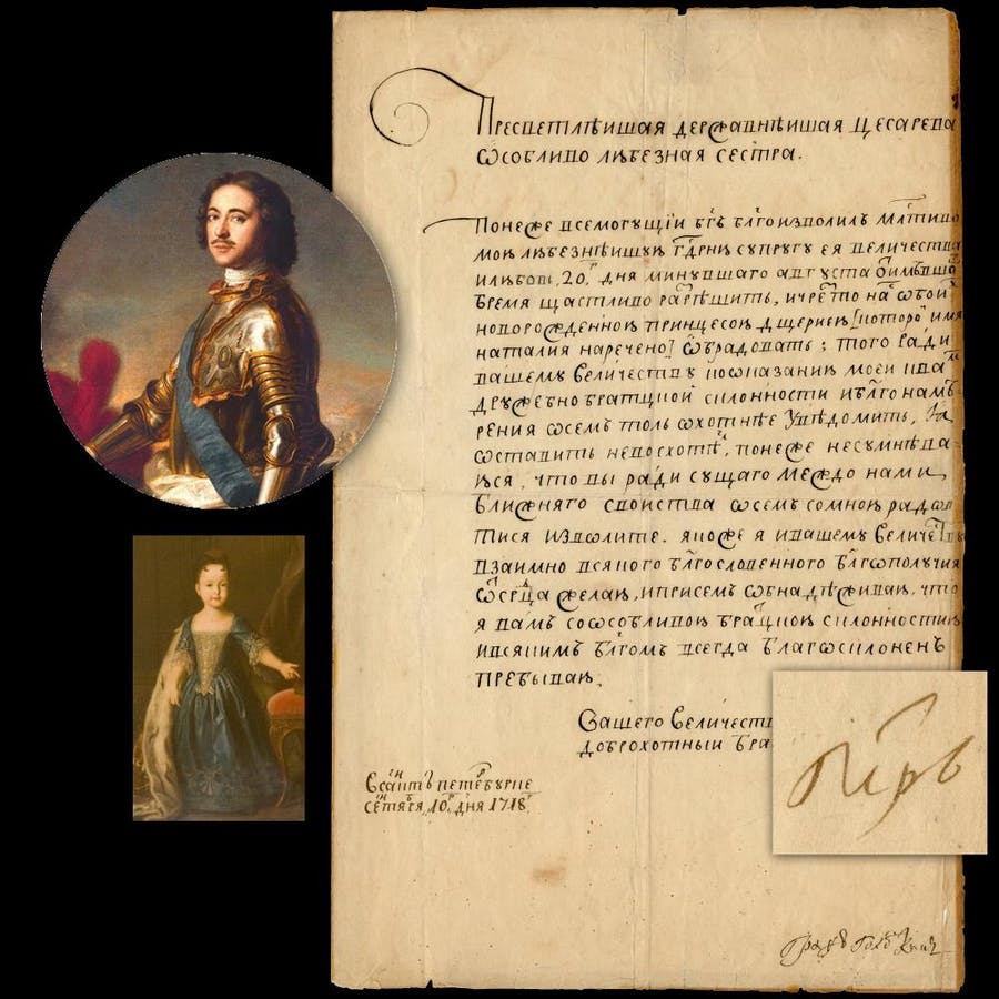 One-page letter written in Russian Cyrillic by Peter the Great (Czar Peter I, 1672-1725), in which he announces the birth of a daughter, Natalia, dated Sept. 10, 1718 (est. $14,000-$15,000).