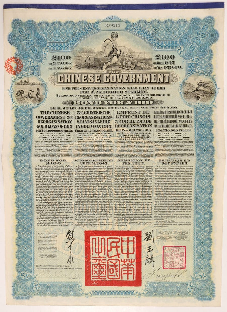 Chinese government bond no. 829213, 5 percent reorganization gold loan for £100 Sterling. Hongkong and Shanghai Corp. in London, dated May 21, 1913, with COA (est. $1,500-$2,500).